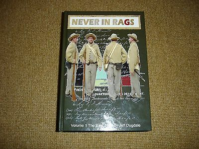 Never In Rags Book By Jeff Dugdale. American Civil War