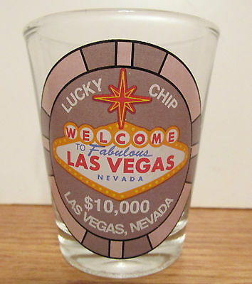 Welcome To Beautiful Las Vegas Nevada  $10,000 Lucky Chip,   Short Shot Glass