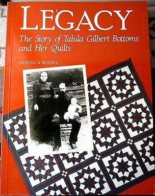 1988 LEGACY STORY OF TALULA GILBERT BOTTOMS & HER QUILTS Tennessee