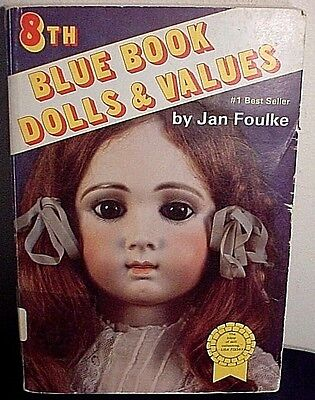 8th Blue Book-Dolls & Values-Jan Foulke-1987 Edition