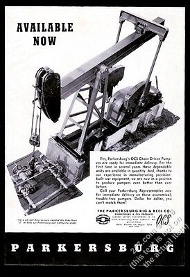 1945 Parkersburg Rig & Reel oil well pumper pumpjack pump jack photo print ad