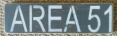 Area 51... Sign..rustic Wood Decor..vintage.. Primitive Art