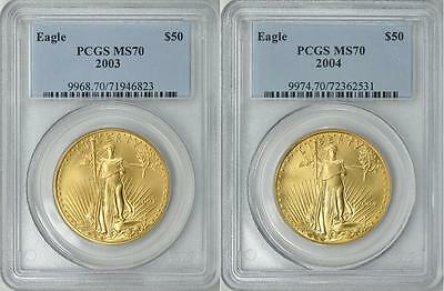 2003 & 2004 $50 Gold Eagle Pcgs Ms70 Pcgs Price $2,300 & $2,300