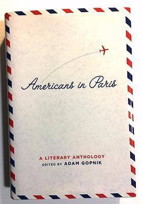 Americans In Paris, A Literary Anthology    Hc Dj First Ed    Library Of America