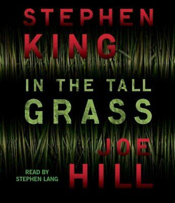 In the Tall Grass by Joe Hill, Stephen King (CD-Audio, 2012)