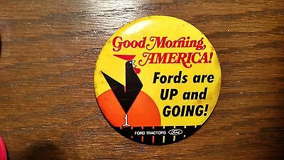 """Vintage Ford Tractor """"Good Morning America!"""" Rooster Advertising Pinback Button"""