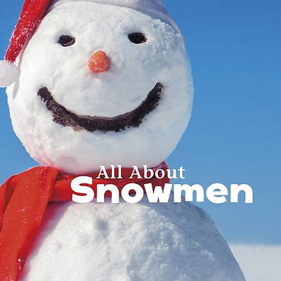 All About Snowmen (Celebrate Winter) - Library Binding NEW Martha E. H. Ru 2015-
