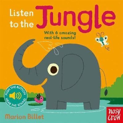 Listen to the Jungle by Nosy Crow 9780857636621 (Board book, 2016)
