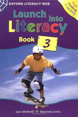 Launch Into Literacy: Level 3: Students' Book 3: Studen - Paperback NEW Medwell,