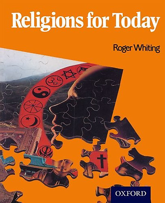 Religions for Today - Paperback NEW Roger Whiting ( 1991-04-01