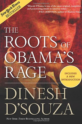 Roots of Obama's Rage - Paperback NEW Dinesh D'Souza 2011-10-20