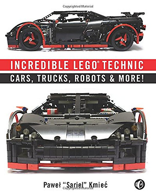 Incredible LEGO Technic: Cars, Trucks, Robots & More! - Paperback NEW Kmiec, Paw