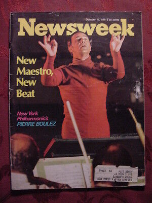 NEWSWEEK October 11 1971 Oct 71 PIERRE BOULEZ NEW YORK SCOOP JACKSON RAZORS +++