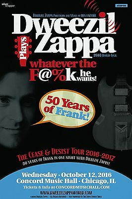 "Dweezil Plays Zappa ""whatever The F@%k He Wants""2016 Chicago Concert Tour Poster"