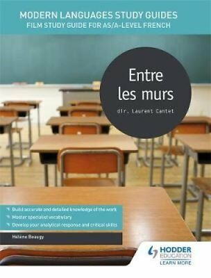 Modern Languages Study Guides: Entre les Murs: Film Study Guide for...