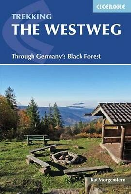 The Westweg Through Germany's Black Forest by Kat Morgenstern 9781852847753