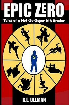 Epic Zero: Tales of a Not-So-Super 6th Grader (Paperback or Softback)
