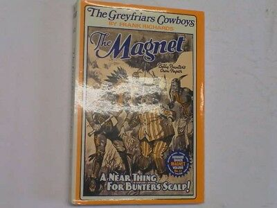 THE GREYFRIARS COWBOYS. THE MAGNET Volume 32, FRANK RICHARDS, Very Good