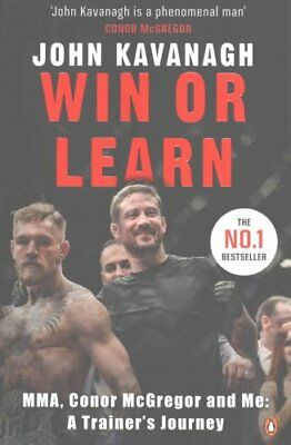 Win or Learn MMA, Conor Mcgregor and Me: A Trainer's Journey 9781844883813