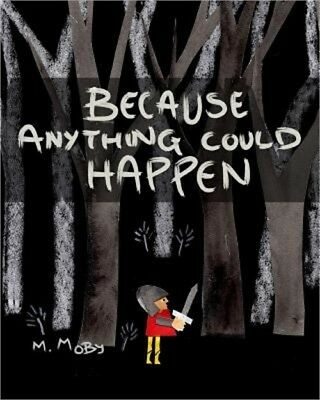 Because Anything Could Happen (Paperback or Softback)