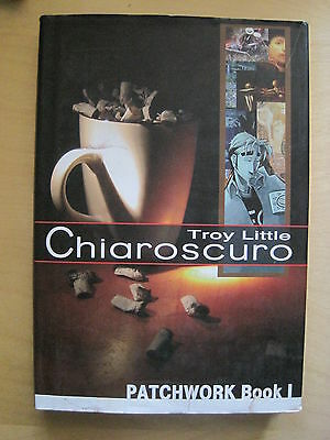 "CHIAROSCURO : ""PATCHWORK"" Book 1 : NEW H/B GRAPHIC NOVEL by TROY LITTLE. IDW"