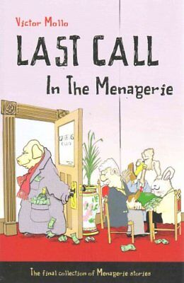 Last Call in the Menagerie by Victor Mollo 9781771400169 (Paperback, 2015)