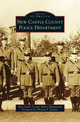 New Castle County Police Department (Hardback or Cased Book)