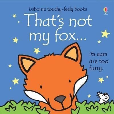 That's Not My Fox by Fiona Watt 9781409581567 (Board book, 2014)