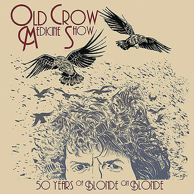 Old Crow Medicine Show - 50 Years of Blonde on Blonde - New Vinyl - Pre Ord-9/6