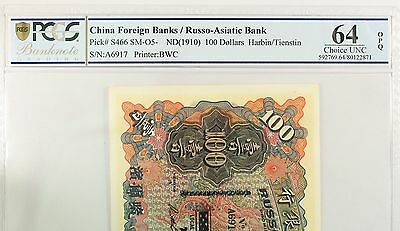 RARE CHINA RUSSO ASIATIC BANK (ND)1910 100 DOLLARS P-s466 PCGS 64OPQ