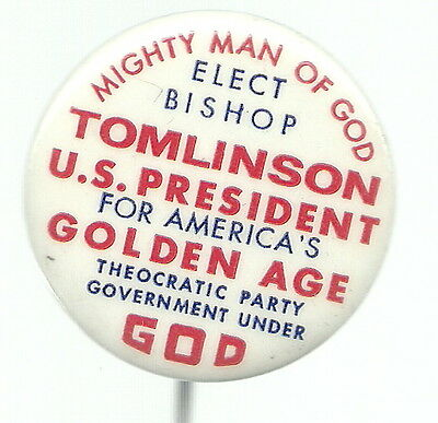 Bishop Tomlinson Mighty Man Of God For President Pin