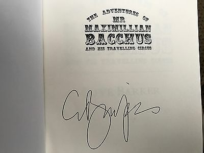ADVENTURES OF MR. MAXIMILLIAN BACCHUS & HIS TRAVELING CIRCUS Signed Clive Barker