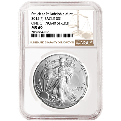 2015 (P) $1 American Silver Eagle NGC MS69 1 of 79,640 Struck