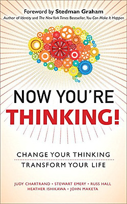 Now You're Thinking!: Change Your Thinking... Transform - Paperback NEW Judy Cha