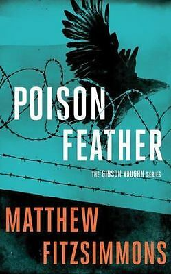 The Gibson Vaughn: Poisonfeather 2 by Matthew FitzSimmons (2016, CD, Unabridged)
