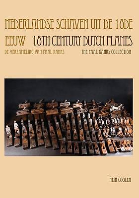Buch: 18 th century Dutch Planes: important Collection of dated & carved planes