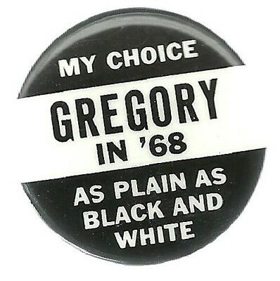 Dick Gregory As Plain As Black And White 1968 Third Party Political Pin
