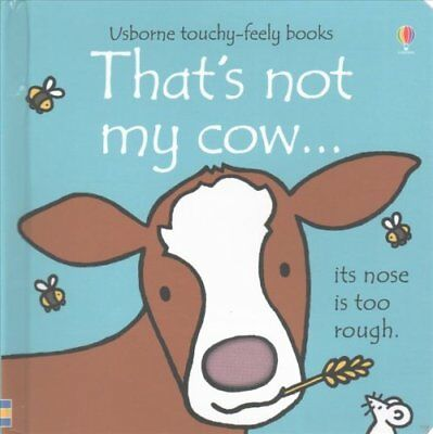 That's Not My Cow by Fiona Watt 9781409590330 (Board book, 2015)