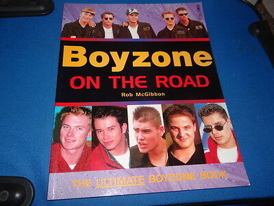 Boyzone On the Road by Rob McGibbon Book From 1996
