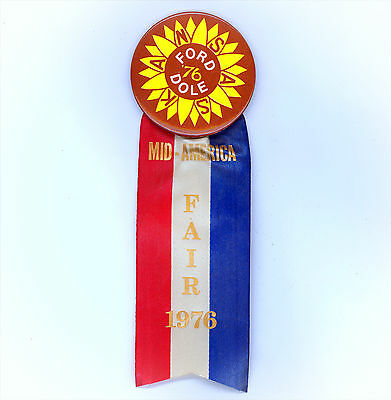"*  First Rate ~  ""  FORD-DOLE / KANSAS '76 ""  ~  1976 Mid-American Fair Badge"