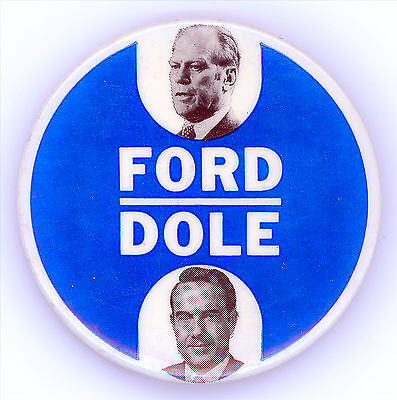 "* Outstanding  ~  "" FORD - DOLE ""  ~  1976 Campaign Button"