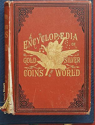 1886 A. M. Smith 512 Page Cloth Encyclopedia Gold Silver Coins of the World