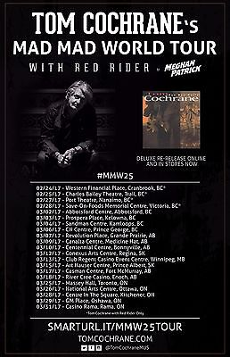 """TOM COCHRANE/RED RIDER """"MAD MAD WORLD TOUR"""" 2017 CANADA CONCERT POSTER-Hard Rock"""