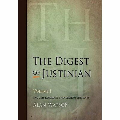 The Digest of Justinian: v. 1 - Paperback NEW Watson, Alan 2008-05-01