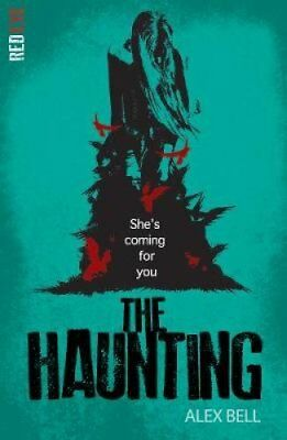 The Haunting by Alex Bell 9781847154583 (Paperback, 2016)