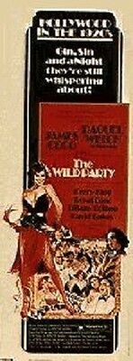 Wild Party 14X36 Rolled Original Movie Poster 1975 Raquel Welch Insert