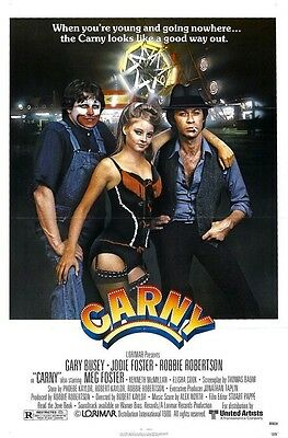 Carny Original Rolled 27X41 Movie Poster Rare Style A 1980 Jody Foster