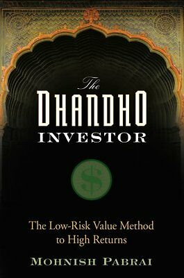 The Dhandho Investor The Low Risk Value Method to High Returns 9780470043899