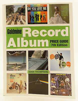 2013 Goldmine Record Album Price Guide by Dave Thompson