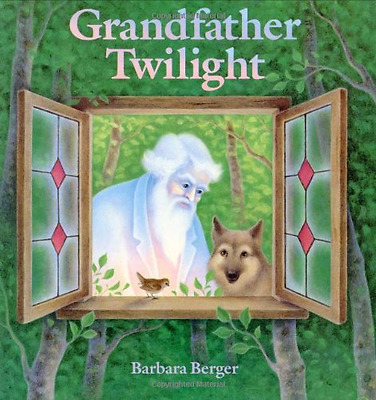 Grandfather Twilight - Hardcover NEW Berger, Barbara 1984-10